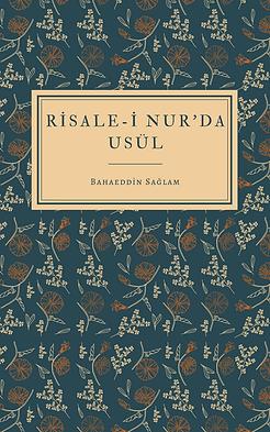 Risale-i Nur'da Usül E-kitap - Bahaeddin Sağlam