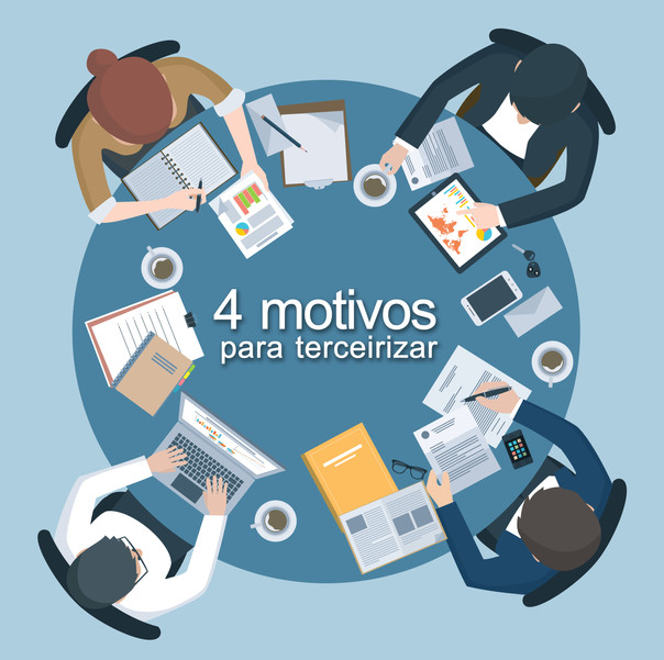 4 motivos para terceirizar – Business Process Outsourcing