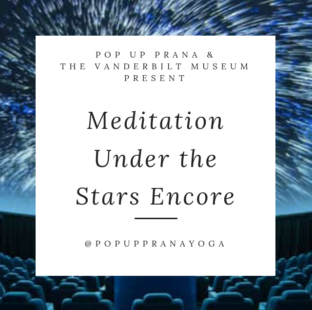 Meditation Under the Stars Encore