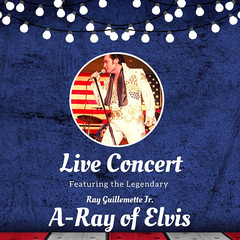 LIVE Concert with A-Ray of Elvis
