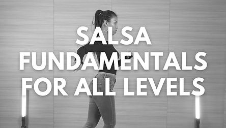 Salsa fundamentals for all levels online