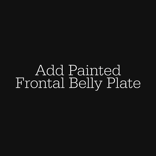 Frontal Belly Plate - Add On Option Only!