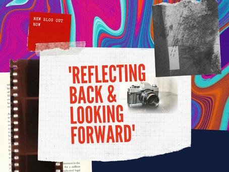 Reflecting Back and Looking Forward