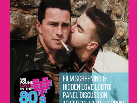 'WE FOUND LOVE IN THE 80s' Film Screening & Q&A - Hidden Love LGBTQI+
