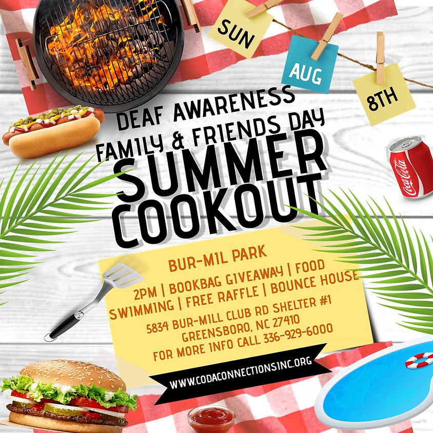 Deaf Awareness & Family Day Cookout!