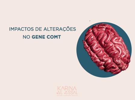Descubra os impactos de alterações no gene COMT