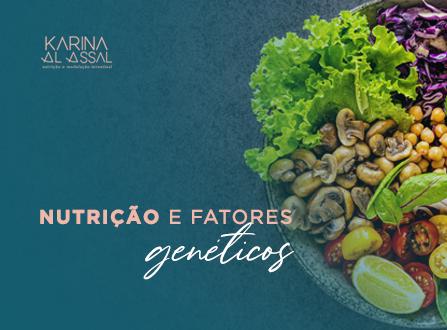Nutrição e fatores genéticos
