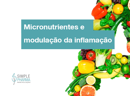 Inflamação e Micronutrientes