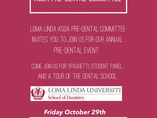 *New Event: Pre-Dental Dinner Event at Loma Linda University School of Dentistry with the Dental Stu
