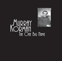 Murray Korman: The One Big Name