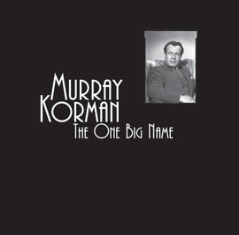 Murray Korman: The One Big Name