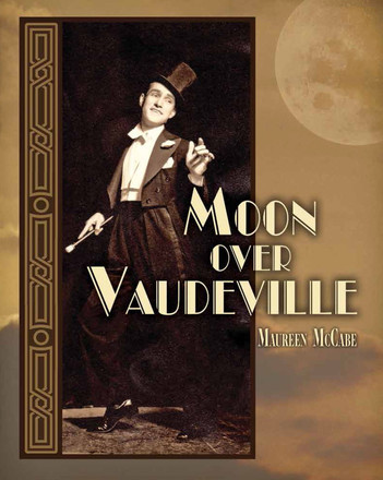 Moon Over Vaudeville