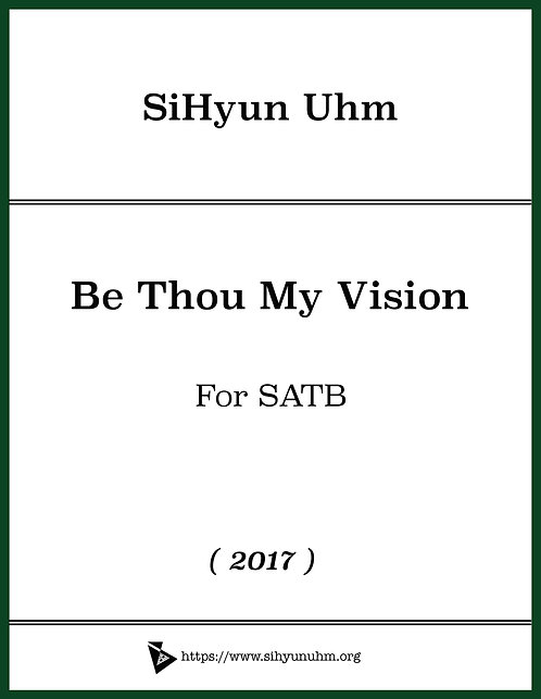 Be Thou My Vision for SATB