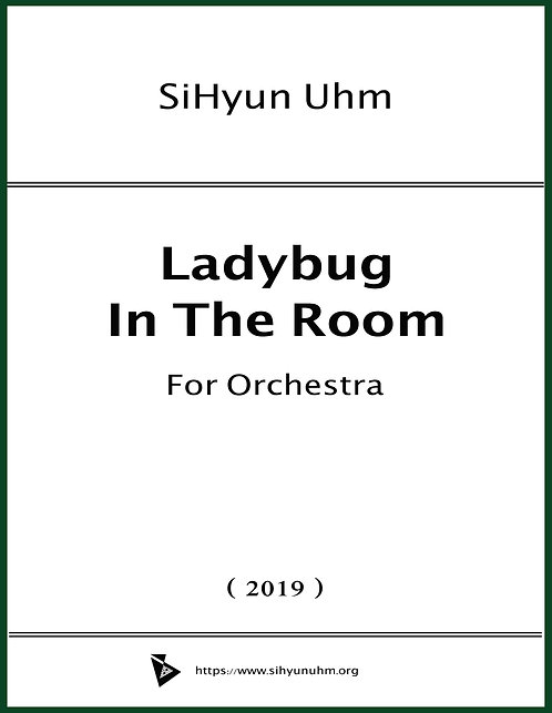 Ladybug in the Room for Orchestra