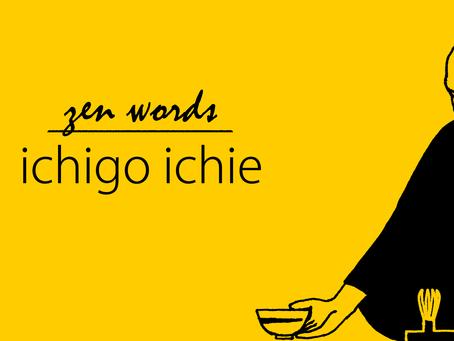 Cada momento é único - Ichigo Ichie