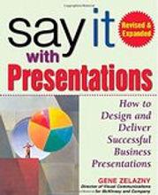 Gene Zelazny, Say It with Presentations