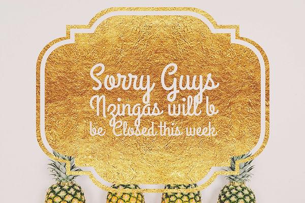 Sorry guys nzingas will be closed.jpg