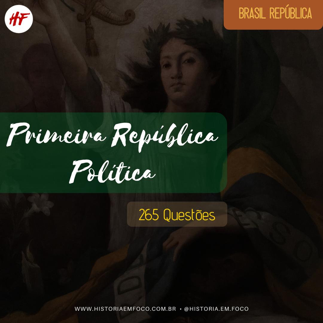 Primeira República: Política
