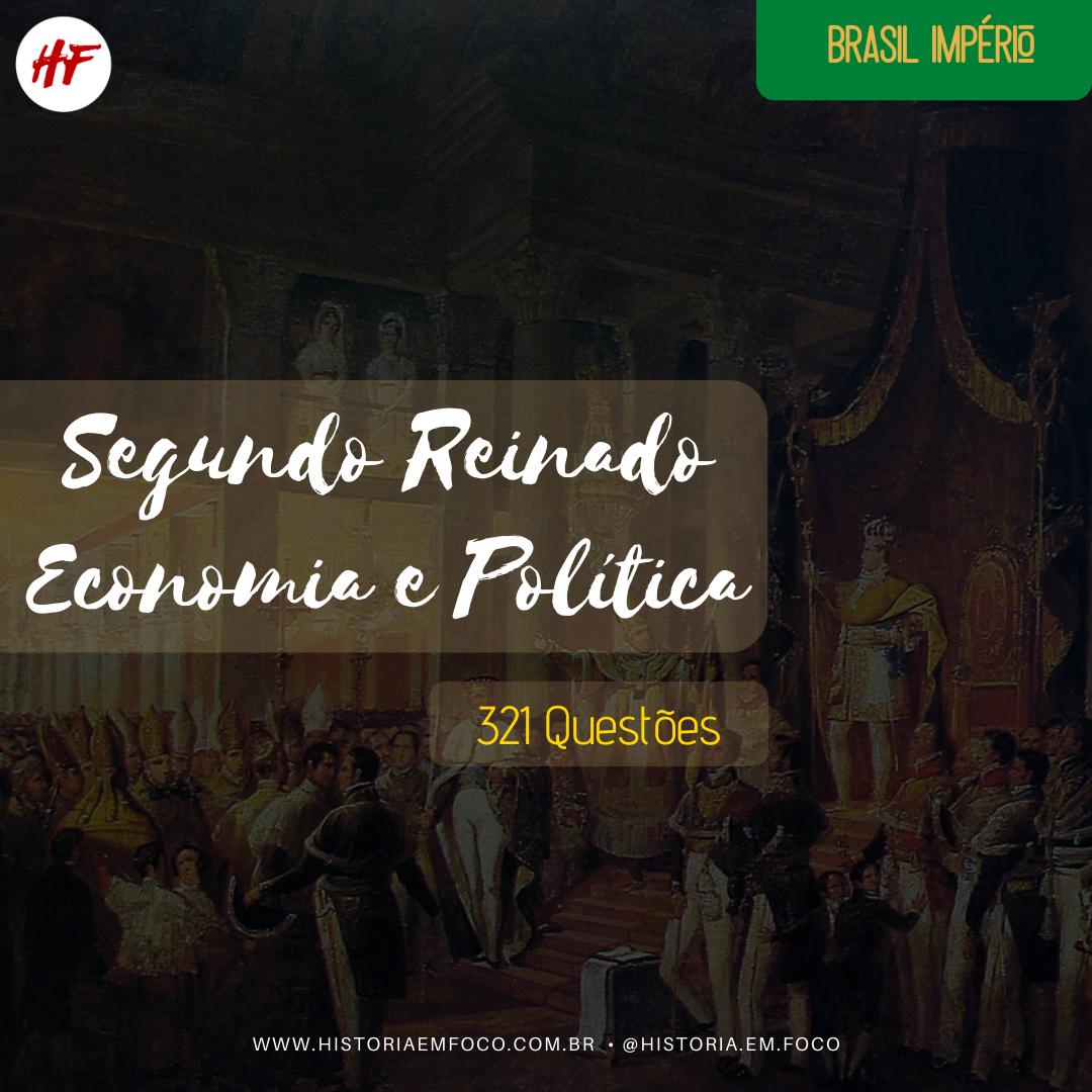 Segundo Reinado Economia e Política