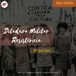 Ditadura Militar: Resistência