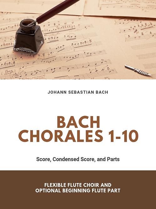 Bach Chorales 1-10 for Flexible Flute Ensemble