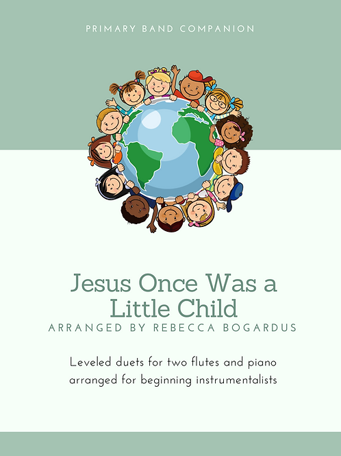Jesus Once Was a Little Child