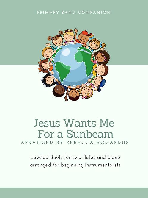 Jesus Wants Me For a Sunbeam