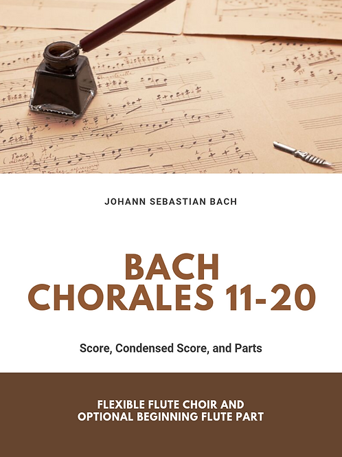 Bach Chorales 11-20 for Flexible Flute Ensemble