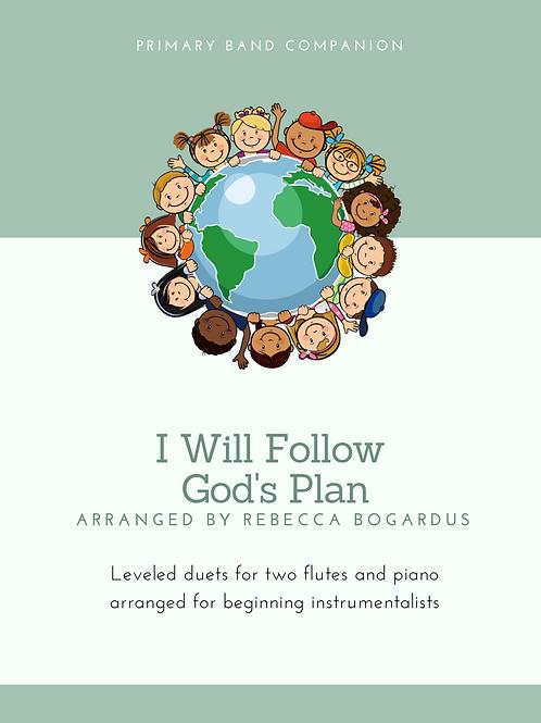 I Will Follow God's Plan
