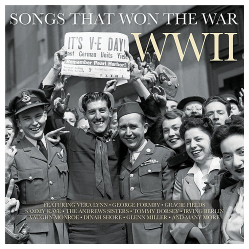 VARIOUS ARTISTS - SONGS THAT WON THE WAR: WWII