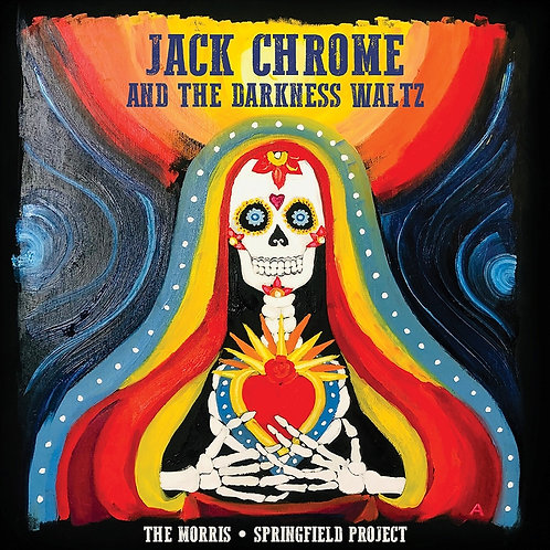 JACK CHROME AND THE DARKNESS WALTZ (CD)