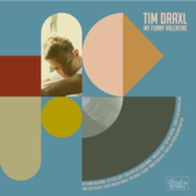 TIM DRAXL - MY FUNNY VALENTINE