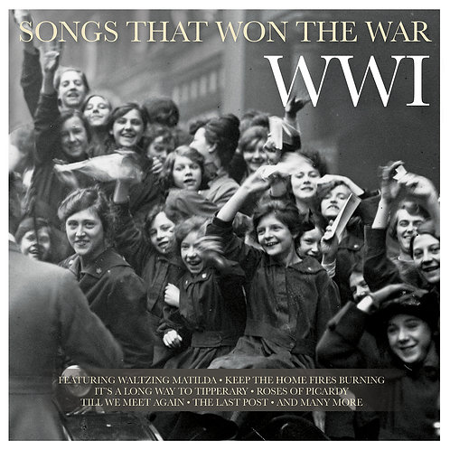 VARIOUS ARTISTS - SONGS THAT WON THE WAR: WWI