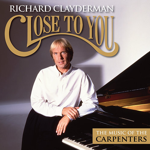 RICHARD CLAYDERMAN - CLOSE TO YOU THE MUSIC OF THE CARPENTERS