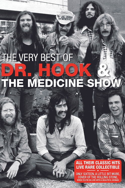 DR. HOOK & THE MEDICINE SHOW - THE VERY BEST OF DR. HOOK & THE MEDICINE SHOW