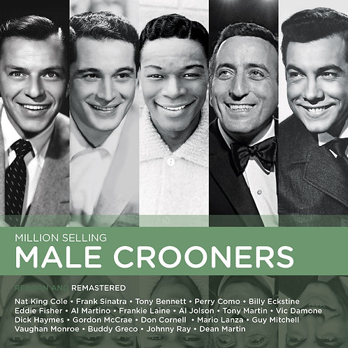 MILLION SELLING MALE CROONERS