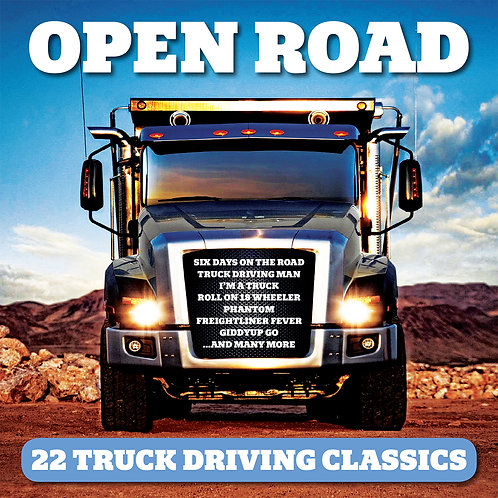 VARIOUS ARTISTS - OPEN ROAD (22 TRUCK DRIVING CLASSICS)