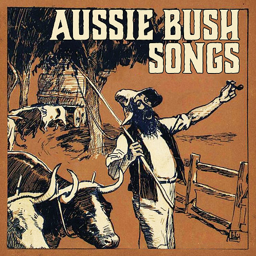 VARIOUS ARTISTS - AUSSIE BUSH SONGS