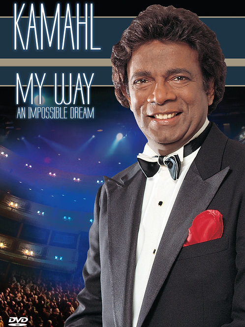 KAMAHL - MY WAY (AN IMPOSSIBLE DREAM)