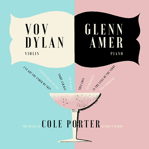 VOV DYLAN & GLENN AMER - THE MUSIC OF COLE PORTER WITHOUT WORDS