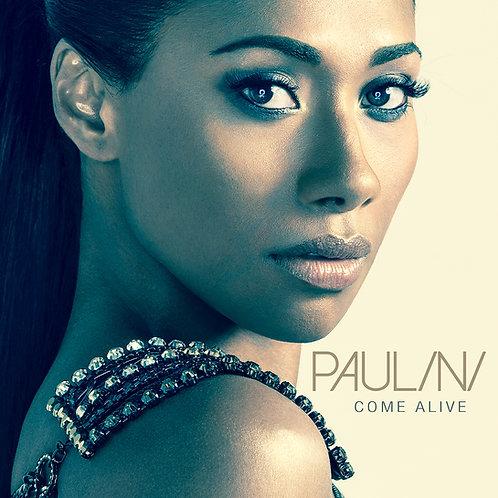 PAULINI - COME ALIVE