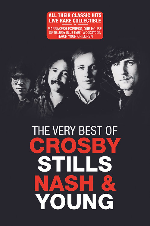 CROSBY, STILLS, NASH & YOUNG THE VERY BEST OF CROSBY, STILLS, NASH & YOUNG