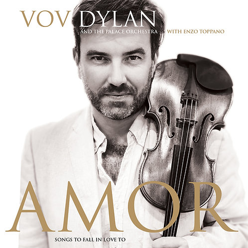 VOV DYLAN & THE PALACE ORCHESTRA WITH ENZO TOPPANO - AMOR