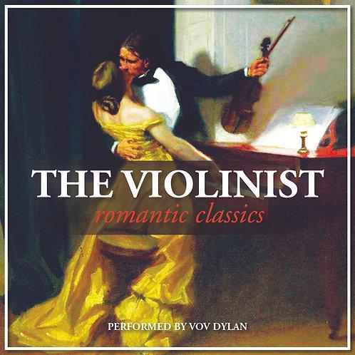 VOV DYLAN - THE VIOLINIST: ROMANTIC CLASSICS