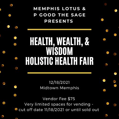 Health, Wealth, & Wisdom Holistic Health Fair