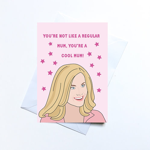 Mean girls Mothers Day Card