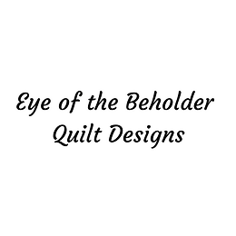 Eye of the Beholder Quilt Designs