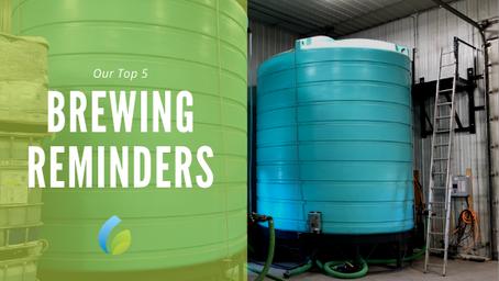 Top 5 Brewing Reminders