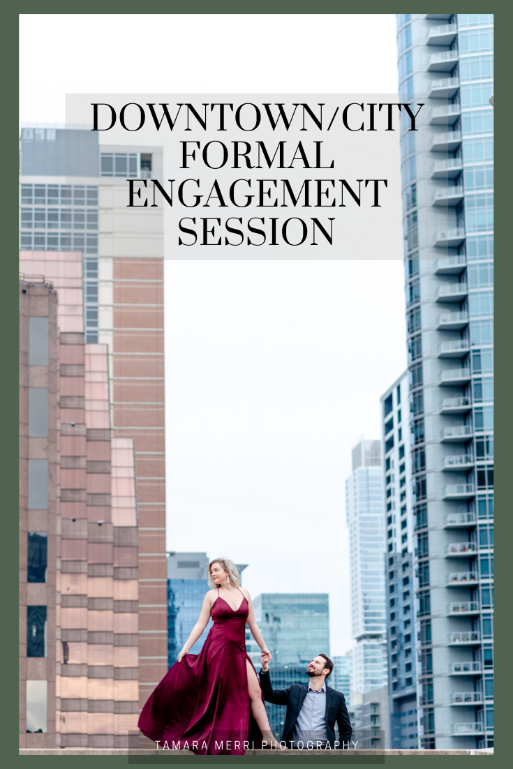 downtown/city formal engagement session