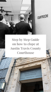 step by step guide on how to elope at austin travis county courthouse pinterest cover